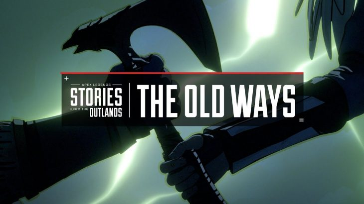 "Apex Legends | Stories from the Outlands – ""The Old Ways""(公式チャンネル)"