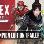 Apex Legends Champion Edition Trailer(公式チャンネル)