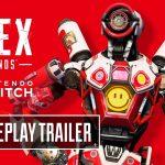 Apex Legends Nintendo Switch Gameplay Trailer