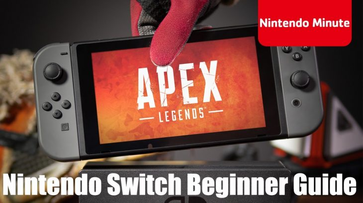 【APEX】米任天堂がSwitch版からエーペックスを始める新規プレイヤー向けにガイド動画を公開!!